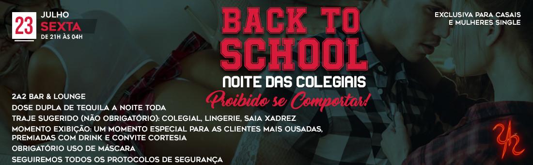 Back to School - Noite das Colegiais
