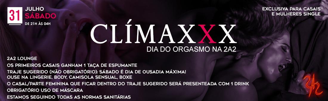 Climaxxx - Dia do Orgasmo na 2A2